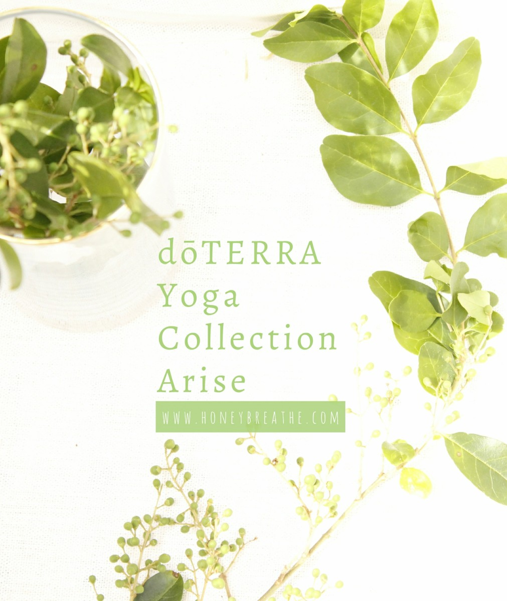The dōTERRA Yoga Collection: Arise